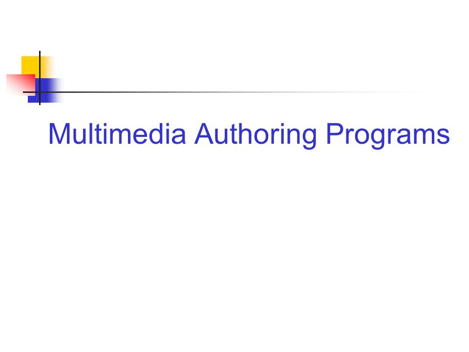 Multimedia Authoring Programs