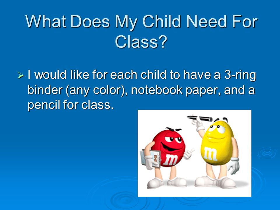 What Does My Child Need For Class.