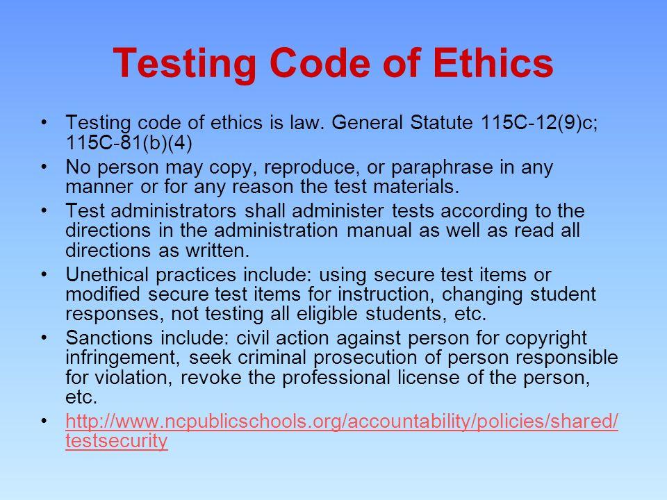 Testing Code of Ethics Testing code of ethics is law.