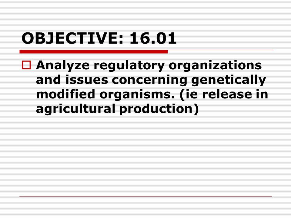Specific GMO Regulations 1.