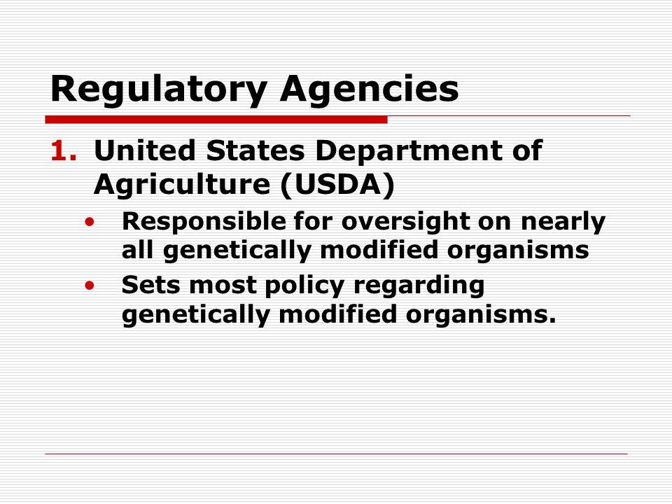 Regulatory Agencies 2.
