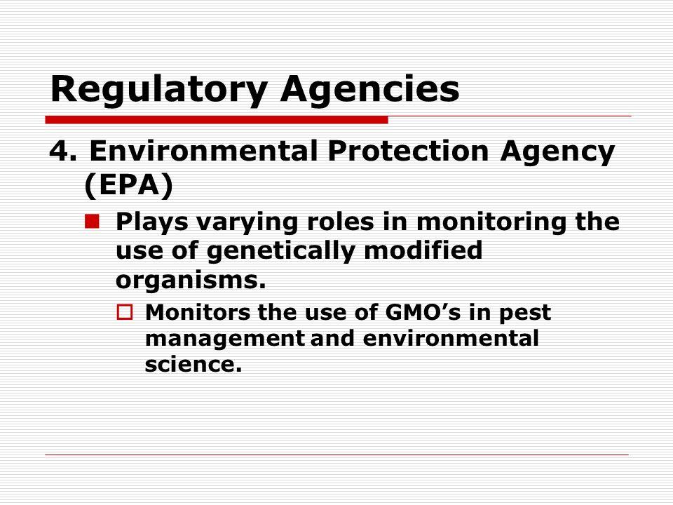 Regulatory Agencies 5.