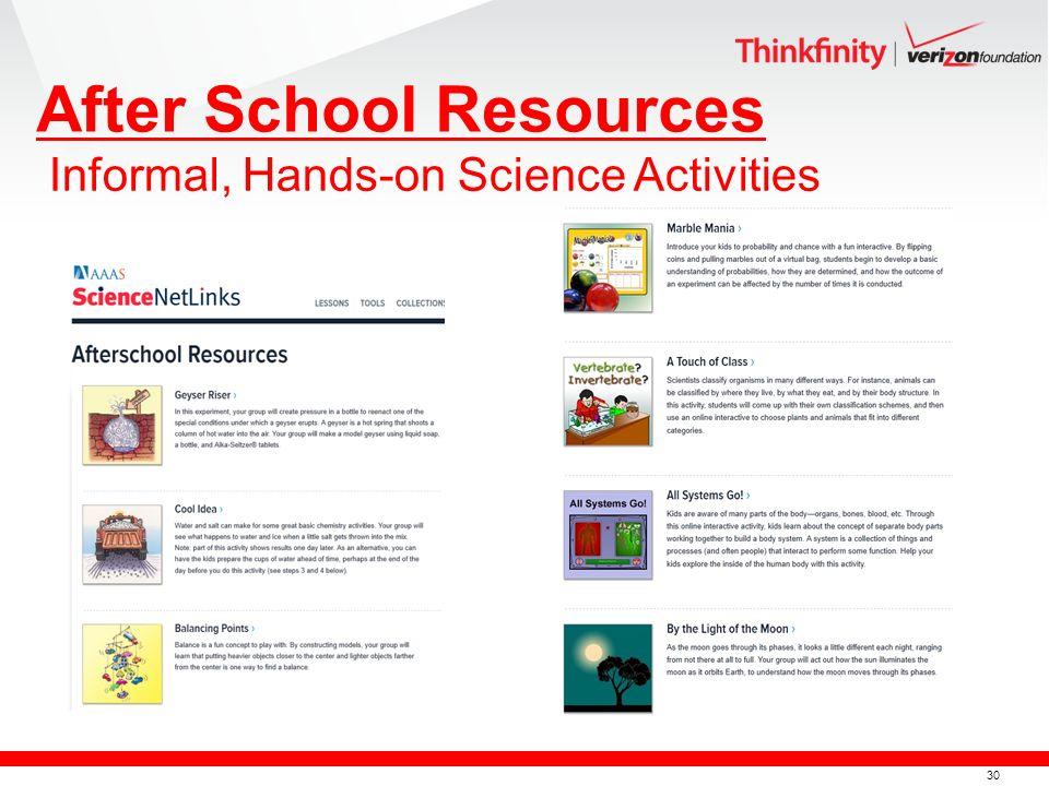 30 After School Resources Informal, Hands-on Science Activities