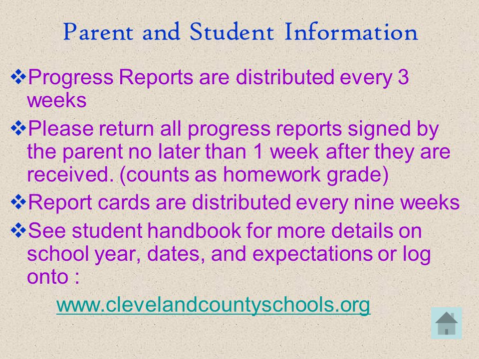 Parent and Student Information Progress Reports are distributed every 3 weeks Please return all progress reports signed by the parent no later than 1