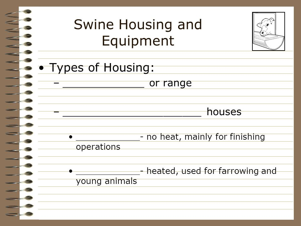 Swine Housing and Equipment Most North Carolina swine farmers use _____________ confinement houses ___________________ is used to control ________________, ______________________, odor and airborne diseases