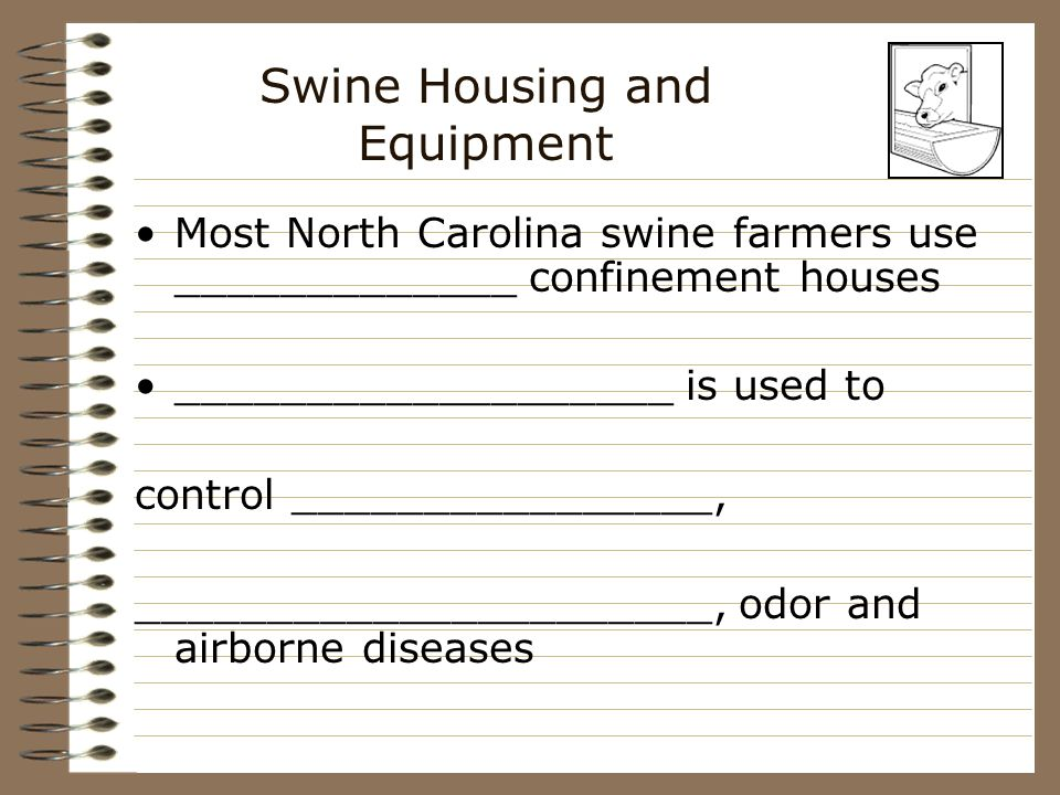 Swine Housing and Equipment Location: –_____________________ –_____________ is the main problem