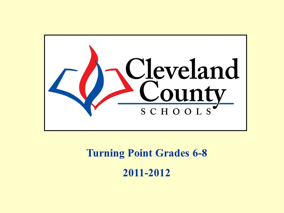 Turning Point Grades 6-8 2011-2012