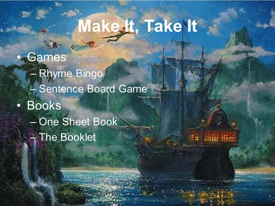Make It, Take It Games –Rhyme Bingo –Sentence Board Game Books –One Sheet Book –The Booklet