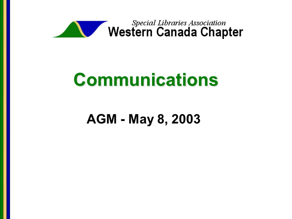 Communications AGM - May 8, 2003