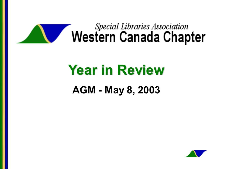 Year in Review AGM - May 8, 2003