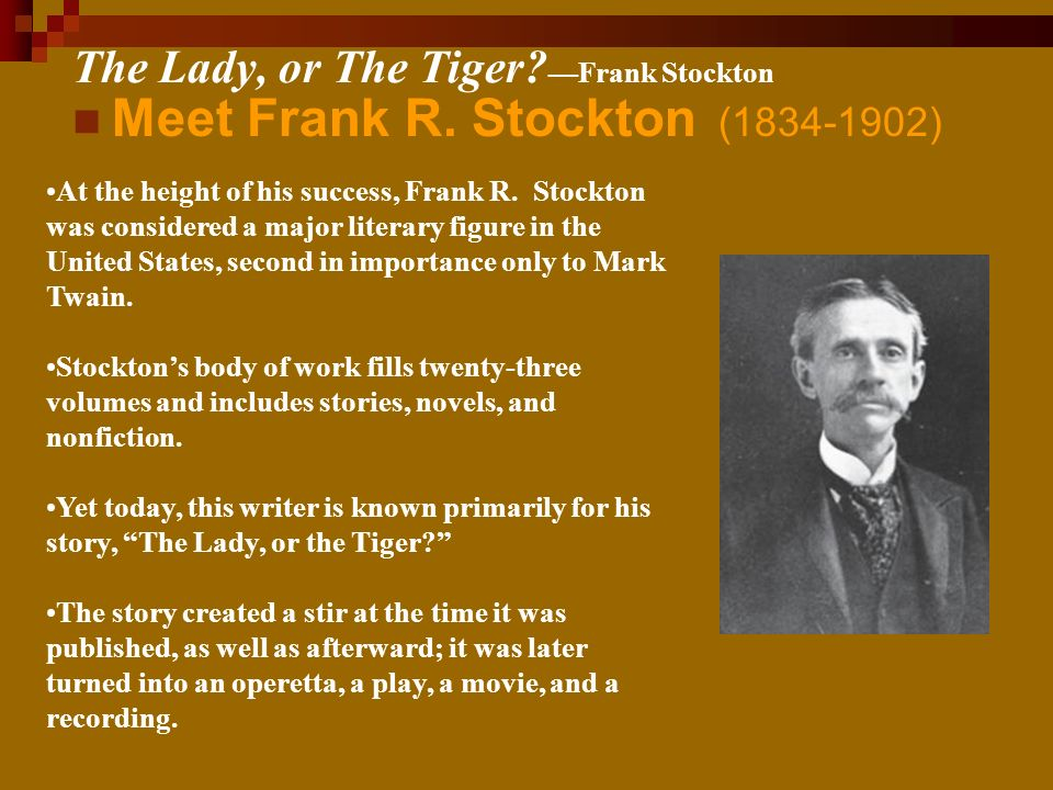 Meet Frank R. Stockton (1834-1902) At the height of his success, Frank R.