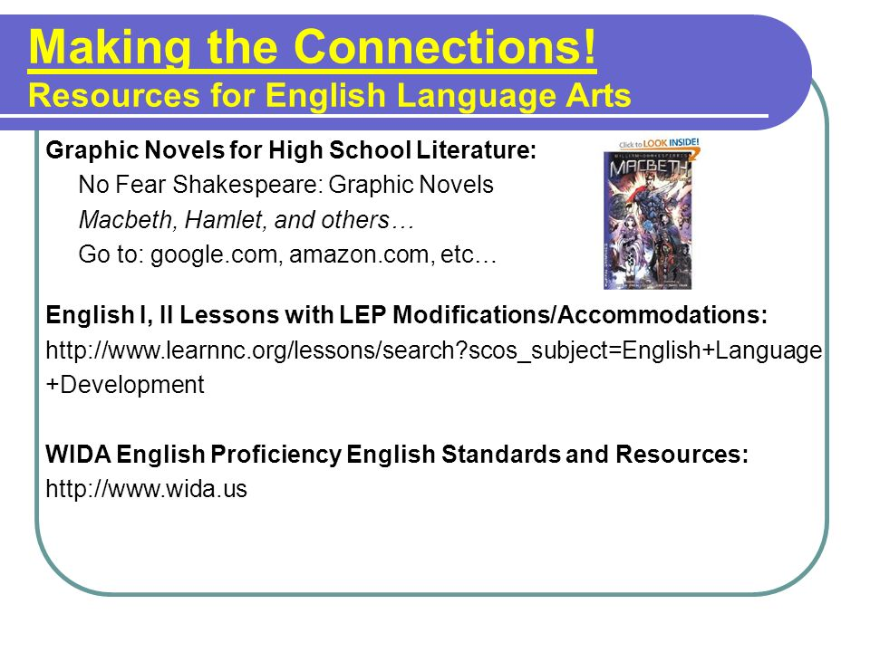 Making the Connections! Resources for English Language Arts Graphic Novels for High School Literature: No Fear Shakespeare: Graphic Novels Macbeth, Ha