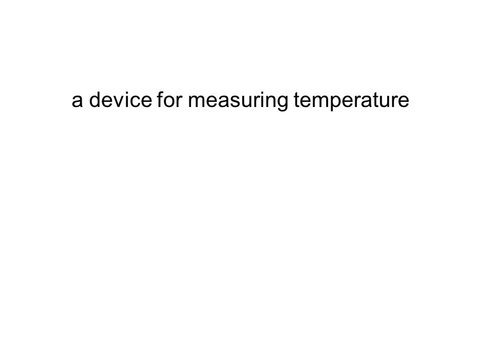a device for measuring temperature