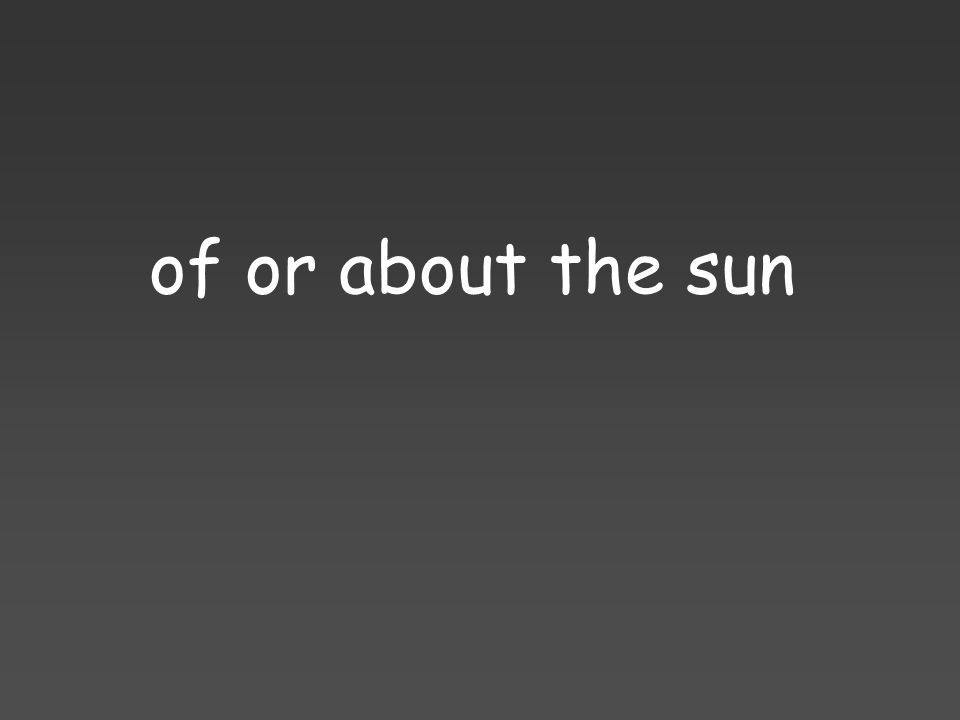 of or about the sun