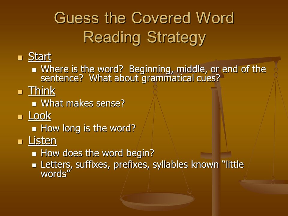 Guess the Covered Word Reading Strategy Start Start Where is the word.