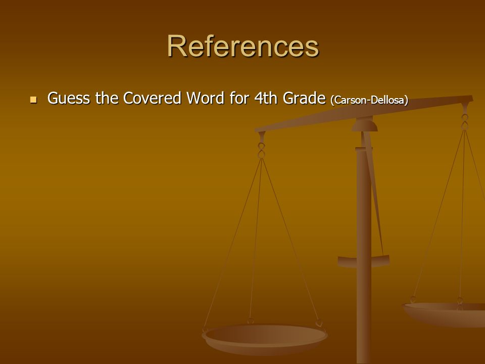 References Guess the Covered Word for 4th Grade (Carson-Dellosa) Guess the Covered Word for 4th Grade (Carson-Dellosa)