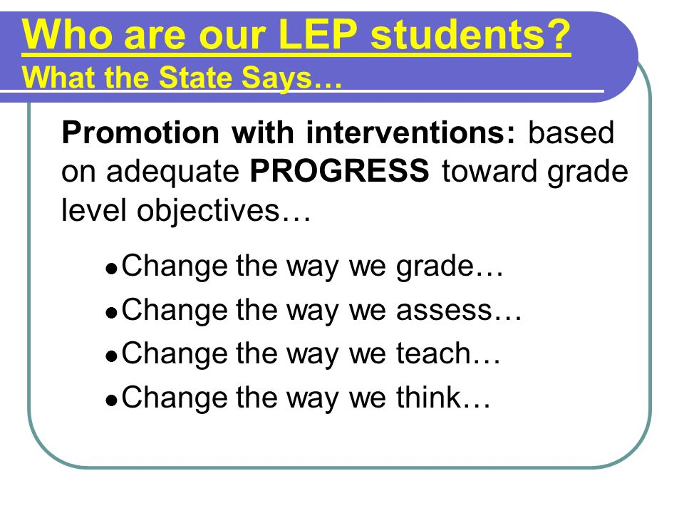 Who are our LEP students.
