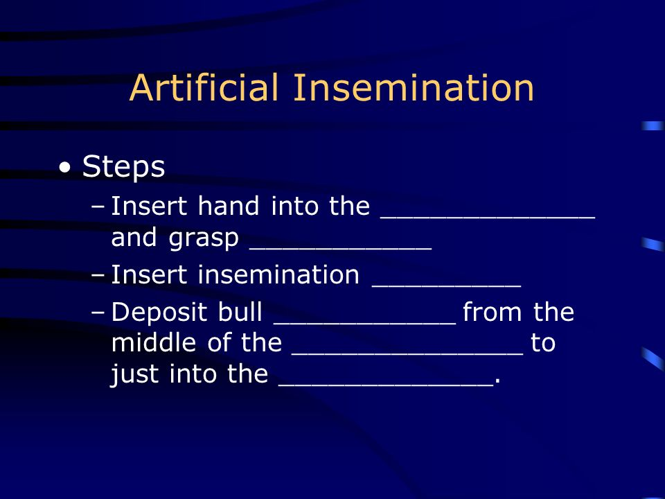 Methods of Reproduction ___________________ Artificial Insemination (_____) _______________ Transfer ____________ using Nuclear Transfer