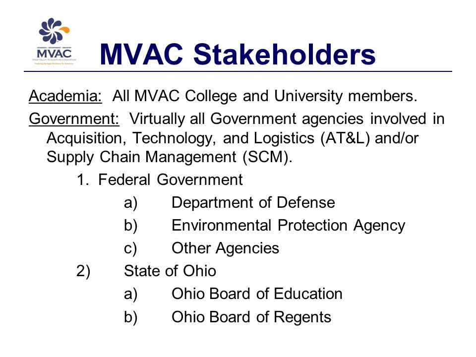 MVAC Stakeholders Academia: All MVAC College and University members.