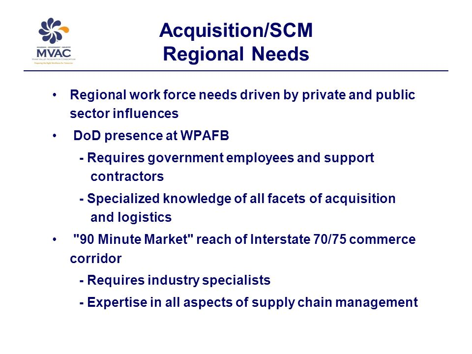 Stakeholders Continued 3)Ohio Counties 4)City Governments Industry: Virtually all business involved in Procurement and Supply Chain Management (SCM).