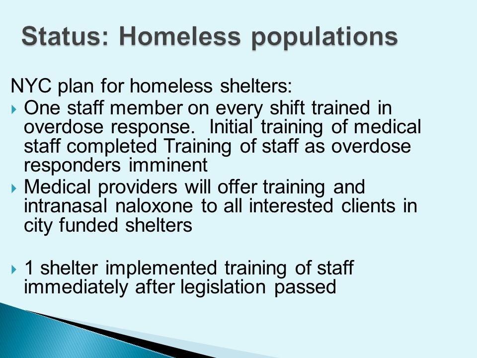 NYC plan for homeless shelters: One staff member on every shift trained in overdose response.