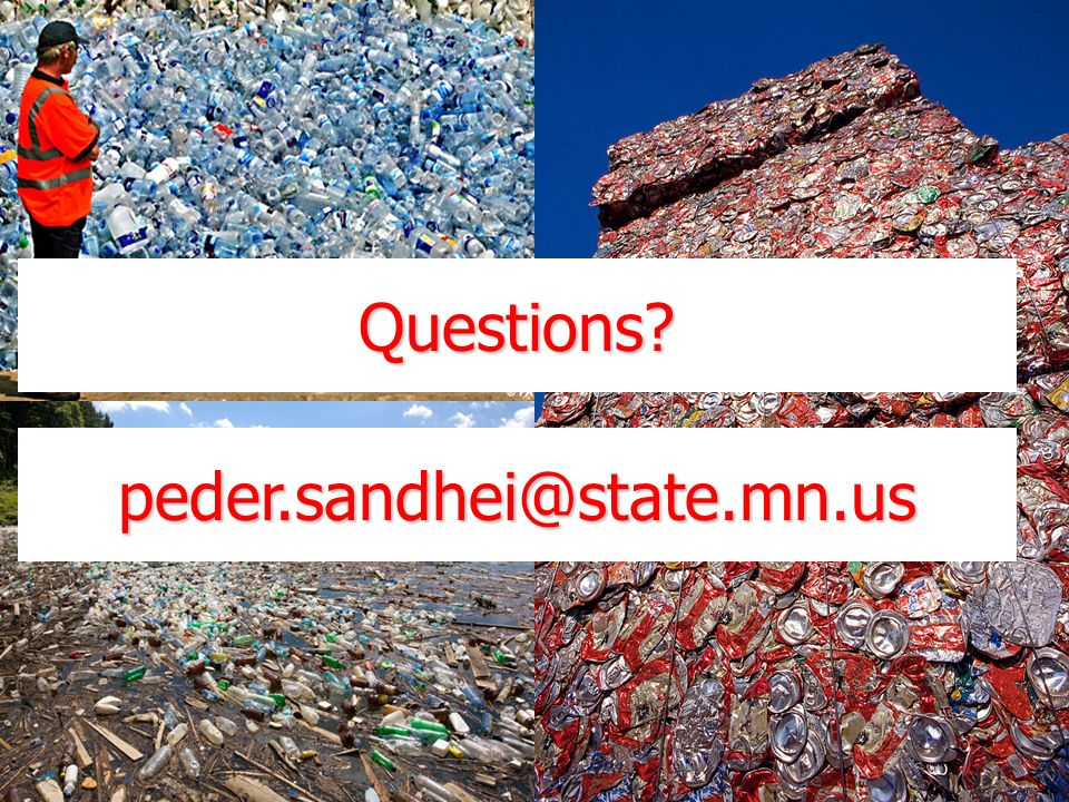 Questions? peder.sandhei@state.mn.us