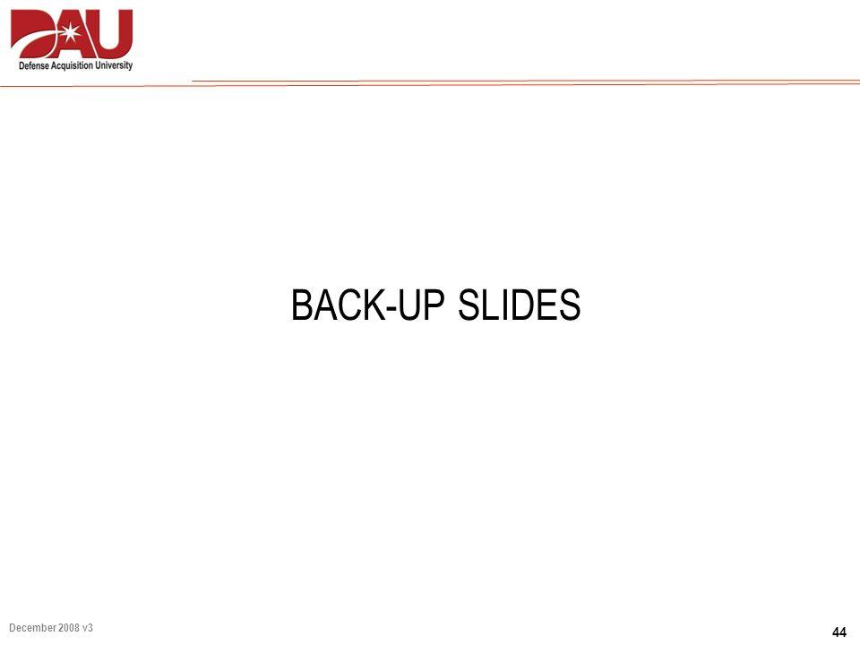 44 December 2008 v3 BACK-UP SLIDES