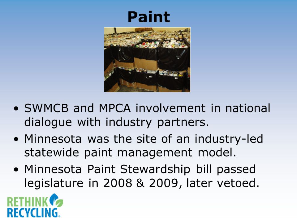 Paint SWMCB and MPCA involvement in national dialogue with industry partners.