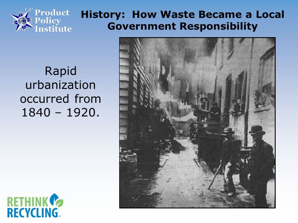 Rapid urbanization occurred from 1840 – 1920.