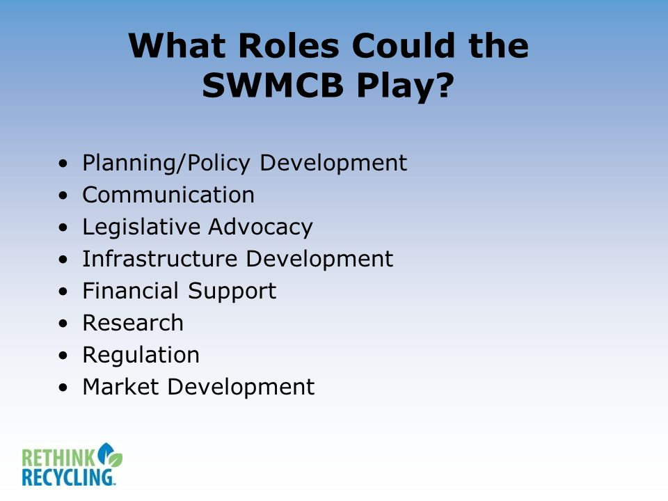 What Roles Could the SWMCB Play.