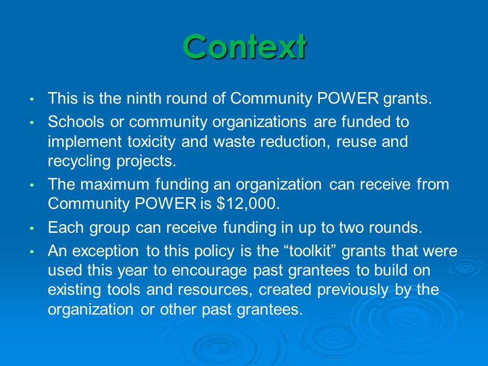 Context This is the ninth round of Community POWER grants.