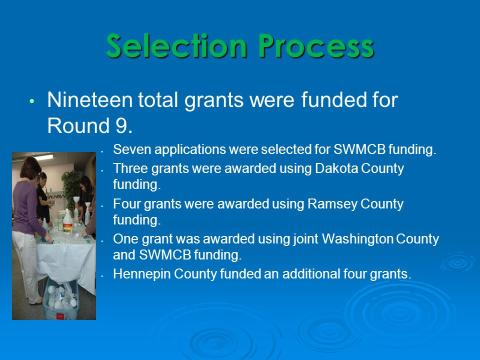Next Steps Orientation meeting for all grantees was held in June.