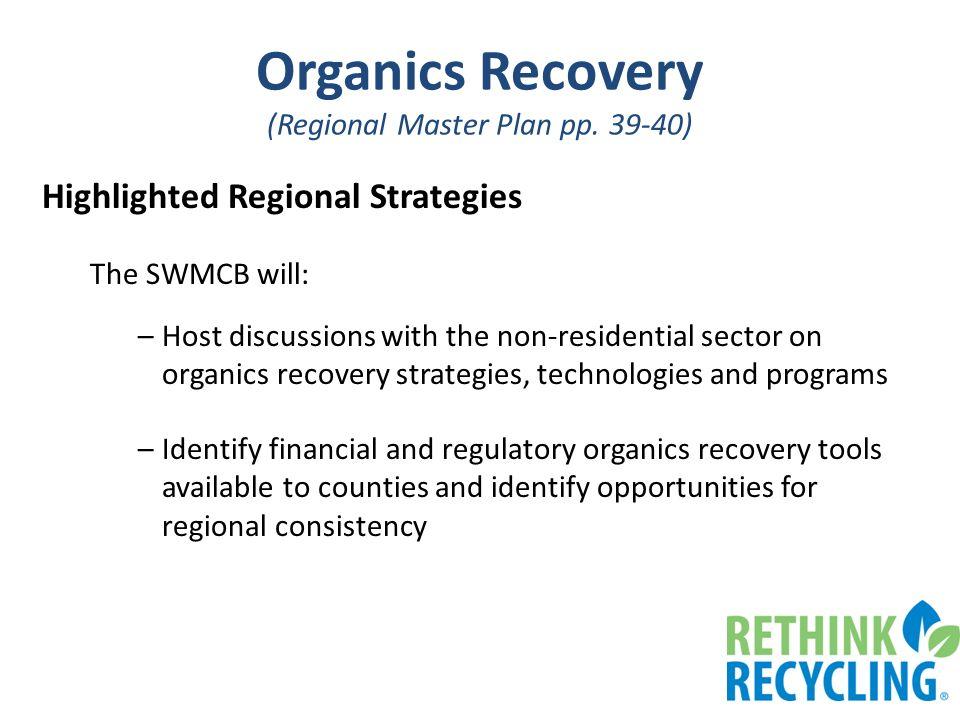 Organics Recovery (Regional Master Plan pp.