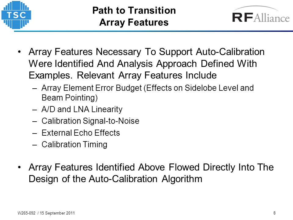 8 Path to Transition Array Features Array Features Necessary To Support Auto-Calibration Were Identified And Analysis Approach Defined With Examples.