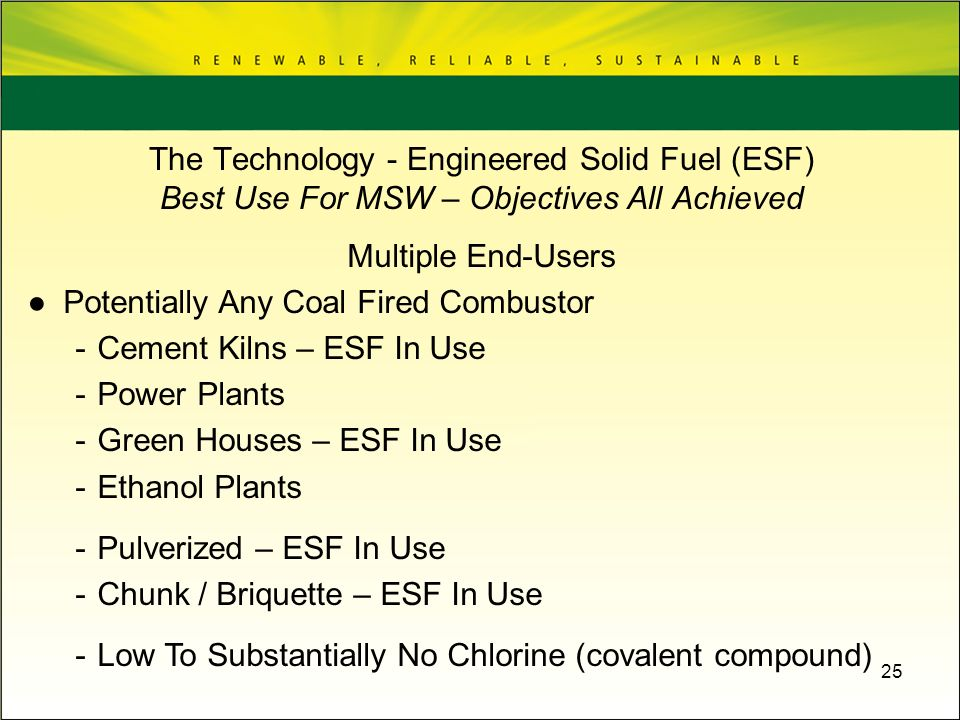 25 Multiple End-Users Potentially Any Coal Fired Combustor -Cement Kilns – ESF In Use -Power Plants -Green Houses – ESF In Use -Ethanol Plants -Pulver