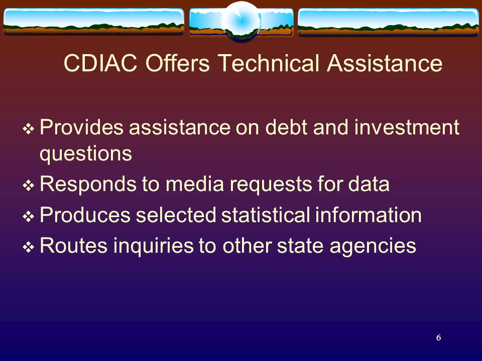 4 Current CDIAC Research Areas Federal Securities Disclosure Law Financing Innovations State and Municipal Financing Legislation Land Based Financing
