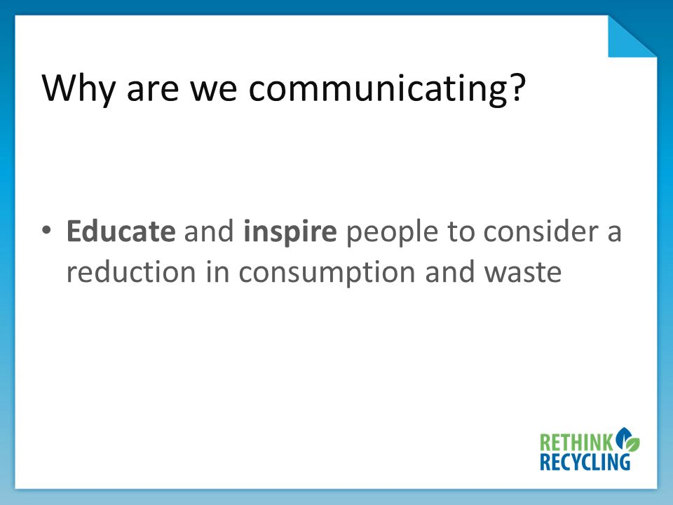 Why are we communicating.