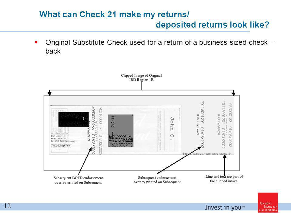 What can Check 21 make my returns/ deposited returns look like.