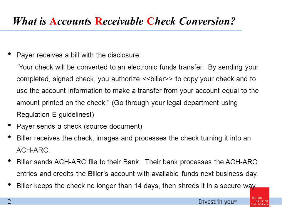 Payer receives a bill with the disclosure: Your check will be converted to an electronic funds transfer.