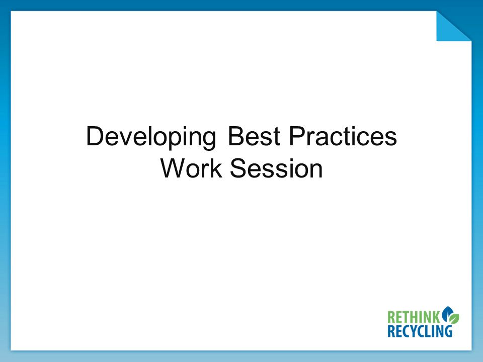Developing Best Practices Work Session