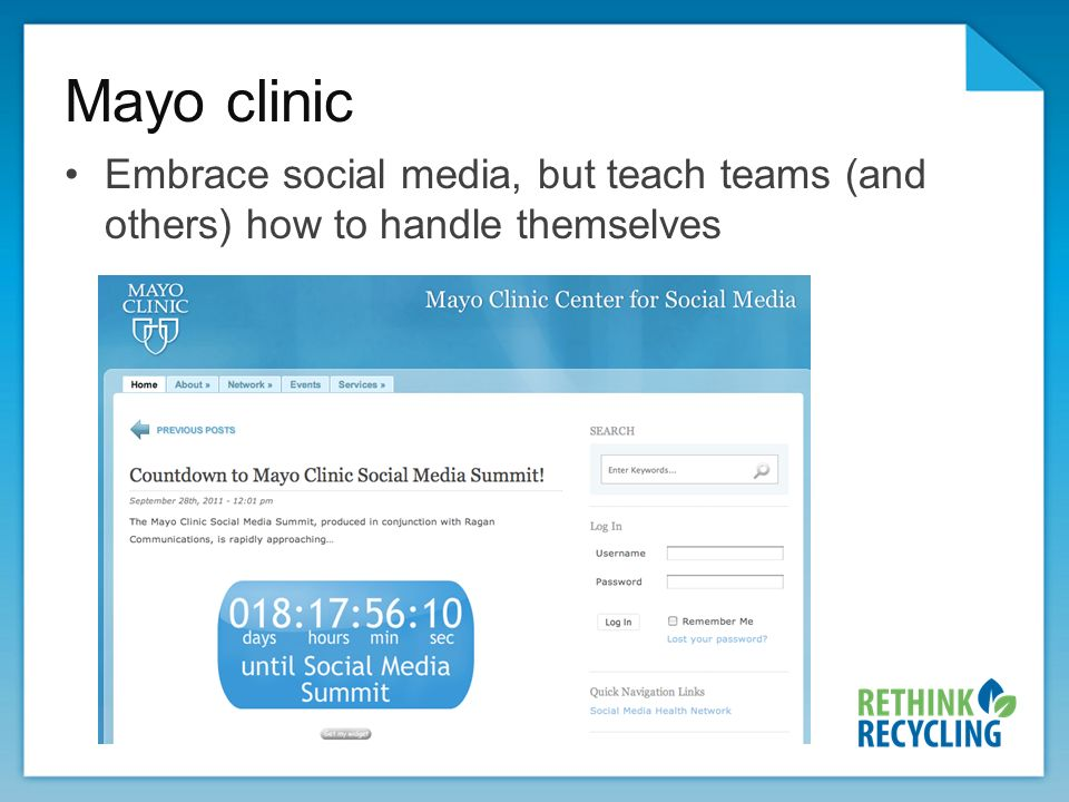 Mayo clinic Embrace social media, but teach teams (and others) how to handle themselves