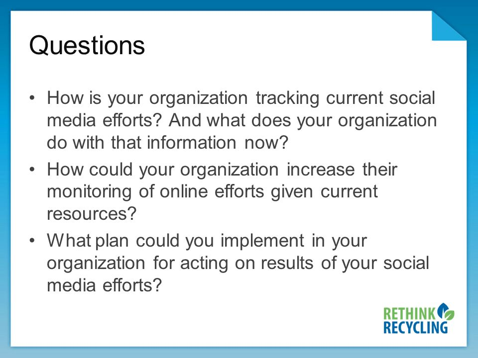 Questions How is your organization tracking current social media efforts.