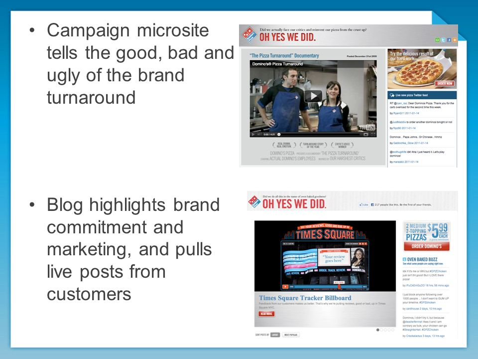 Campaign microsite tells the good, bad and ugly of the brand turnaround Blog highlights brand commitment and marketing, and pulls live posts from customers
