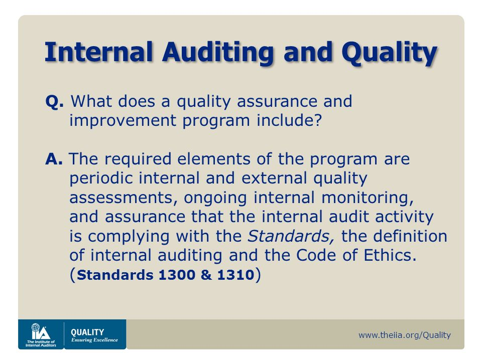 www.theiia.org/Quality Internal Auditing and Quality Q.