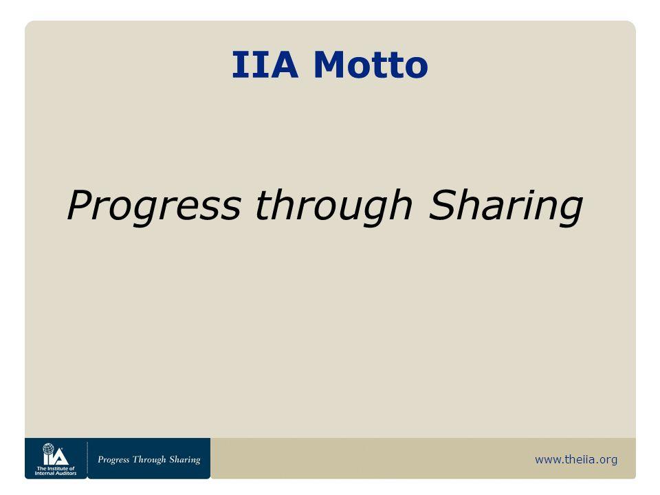 www.theiia.org IIA Motto Progress through Sharing