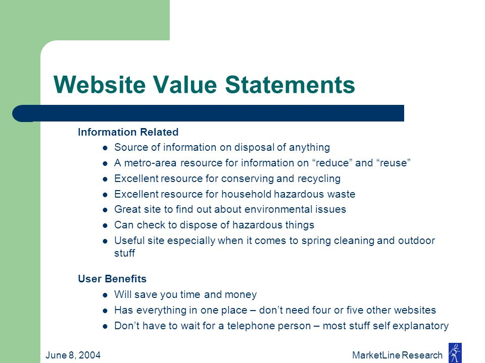 June 8, 2004 MarketLine Research Website Value Statements Information Related Source of information on disposal of anything A metro-area resource for
