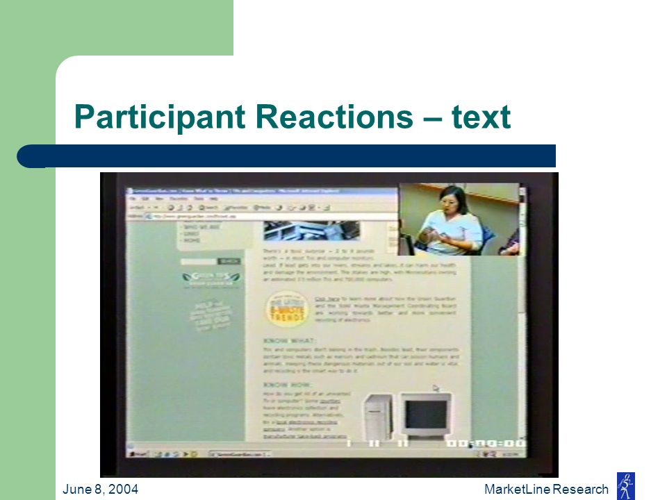 June 8, 2004 MarketLine Research Participant Reactions – text