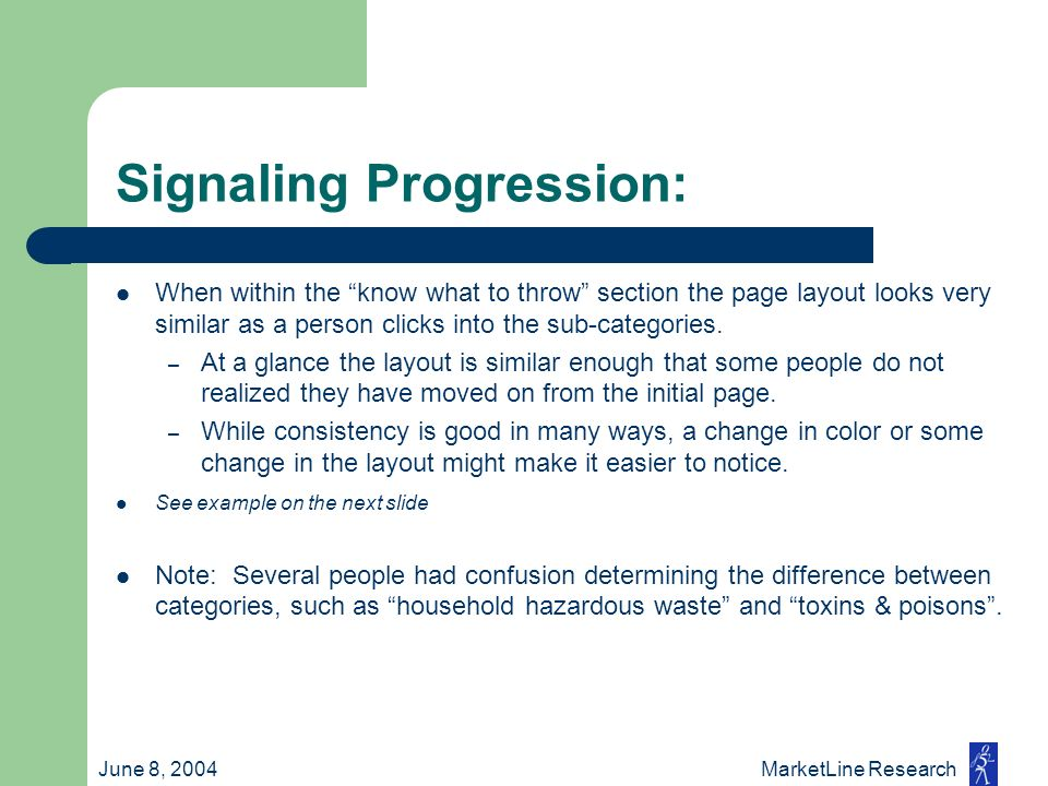 June 8, 2004 MarketLine Research Signaling Progression: When within the know what to throw section the page layout looks very similar as a person clic