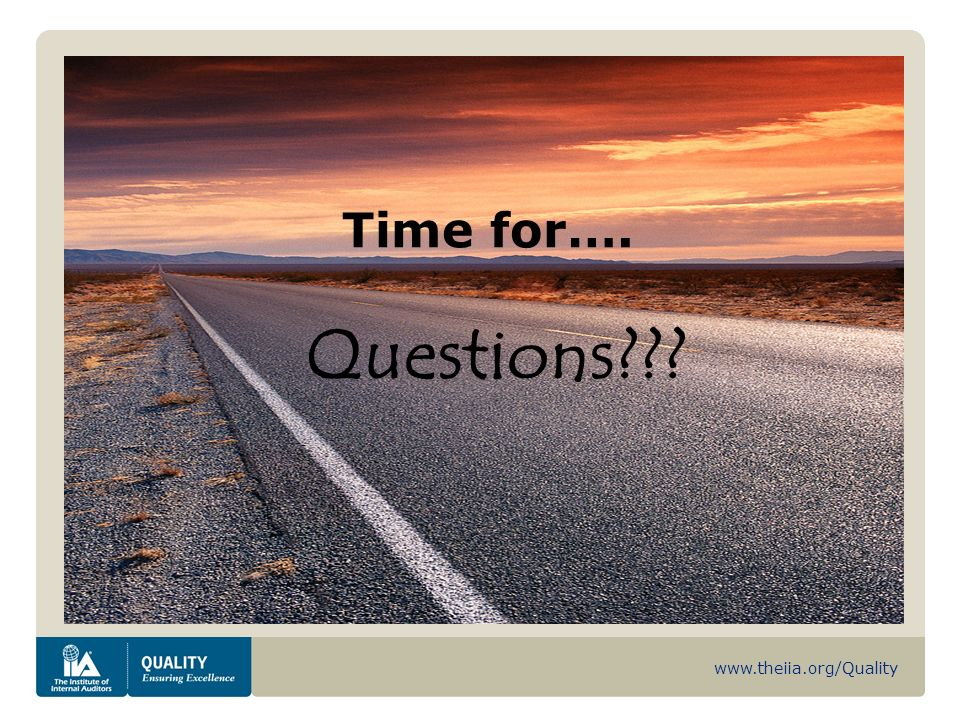 www.theiia.org/Quality Time for…. Questions