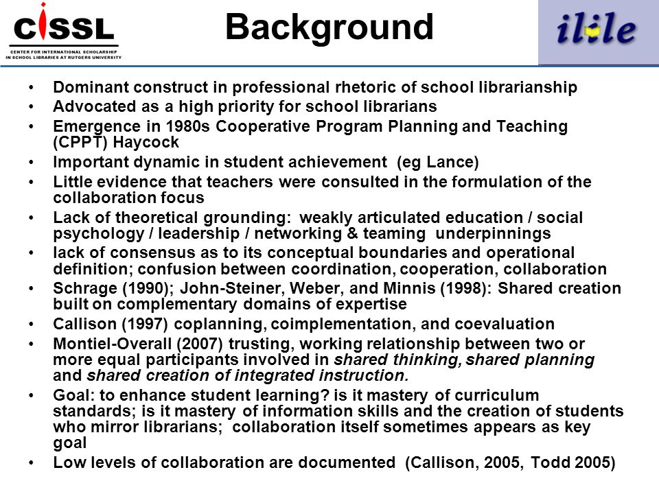 Background Dominant construct in professional rhetoric of school librarianship Advocated as a high priority for school librarians Emergence in 1980s C